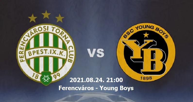 Ferencváros-Young Boys BL selejtező