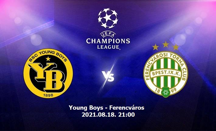 Young Boys-Ferencváros BL selejtező